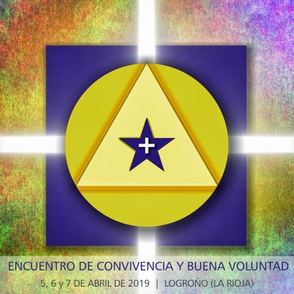 Encuentro de Convivencia y Buena Voluntad. 5,6 y 7 de abril de 2019. Logroño (La Rioja)