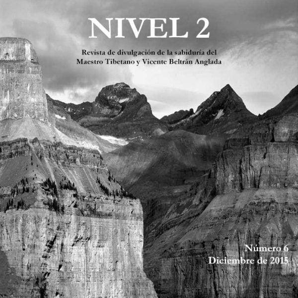 Revista NIVEL 2 Revista de divulgación de la sabiduría del Maestro Tibetano (Djwhal Khul) y Vicente Beltrán Anglada Número 6