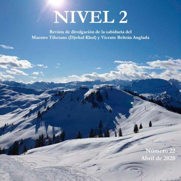 Revista NIVEL 2 Revista de divulgación de la sabiduría del Maestro Tibetano (Djwhal Khul) y Vicente Beltrán Anglada Número 22