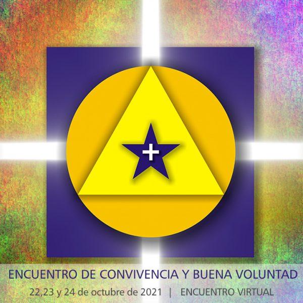 Encuentros de Convivencia y Buena Voluntad - España - 23, 24 y 25 octubre 2021
